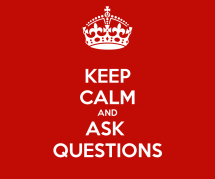 keep-calm-and-ask-questions-93
